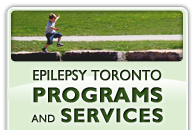 Epilepsy Toronto Programs and Services